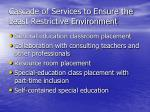 cascade of services to ensure the least restrictive environment