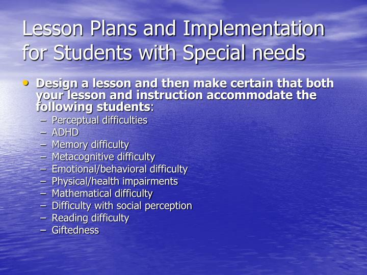 Lesson Plans and Implementation for Students with Special needs