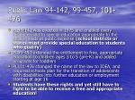 public law 94 142 99 457 101 476