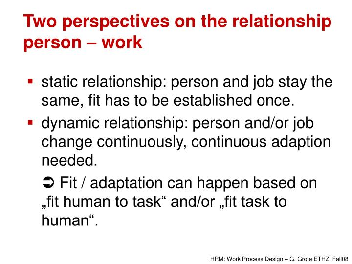 Two perspectives on the relationship person – work