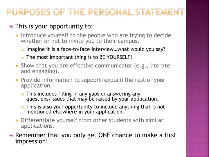 Purposes of the personal statement