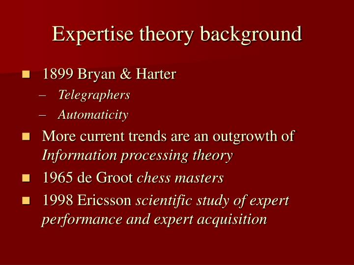 Expertise theory background