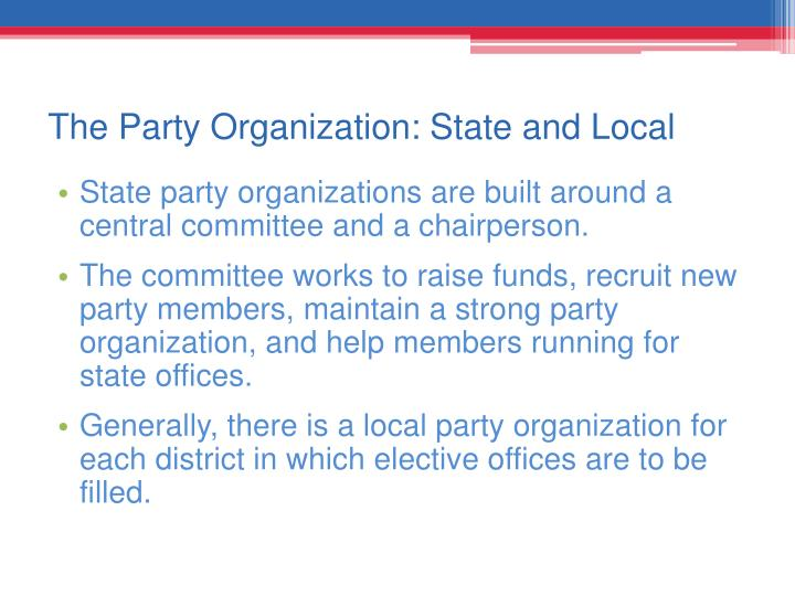 The Party Organization: State and Local