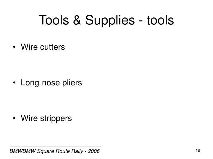 Tools & Supplies - tools