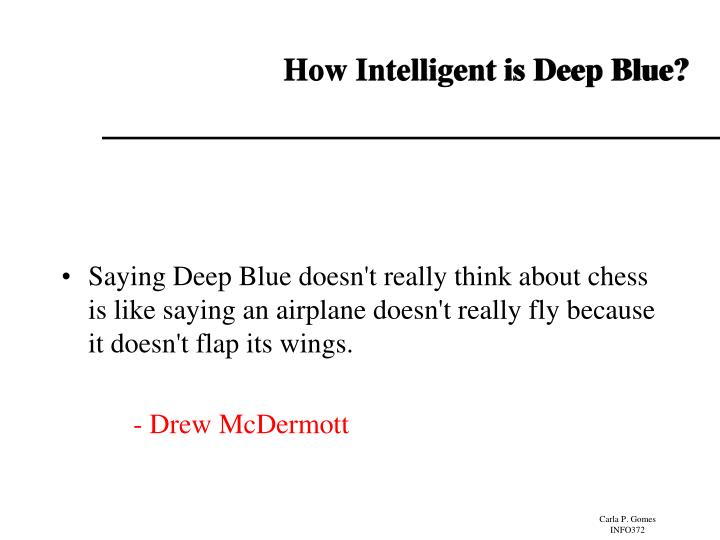 How Intelligent is Deep Blue?
