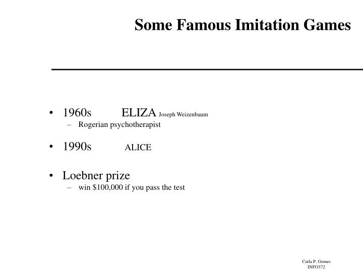 Some Famous Imitation Games