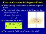 electric currents magnetic fields