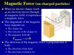 magnetic force on charged particles