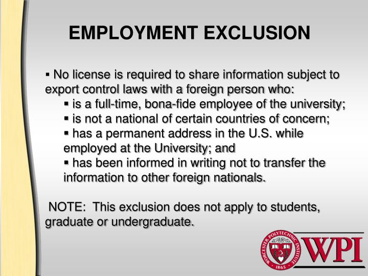 EMPLOYMENT EXCLUSION