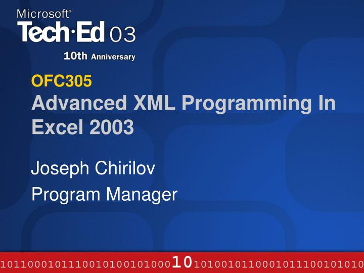 Ofc305 advanced xml programming in excel 2003
