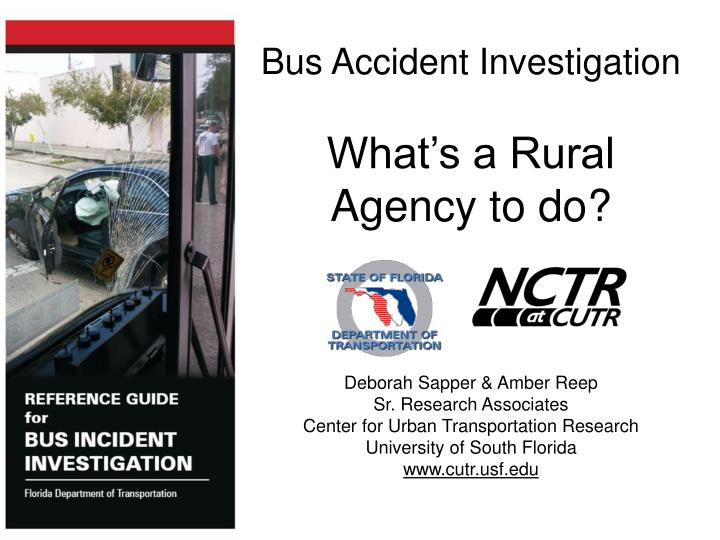 Bus accident investigation what s a rural agency to do