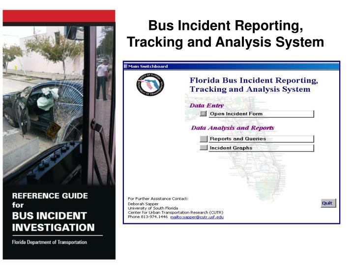Bus Incident Reporting, Tracking and Analysis System