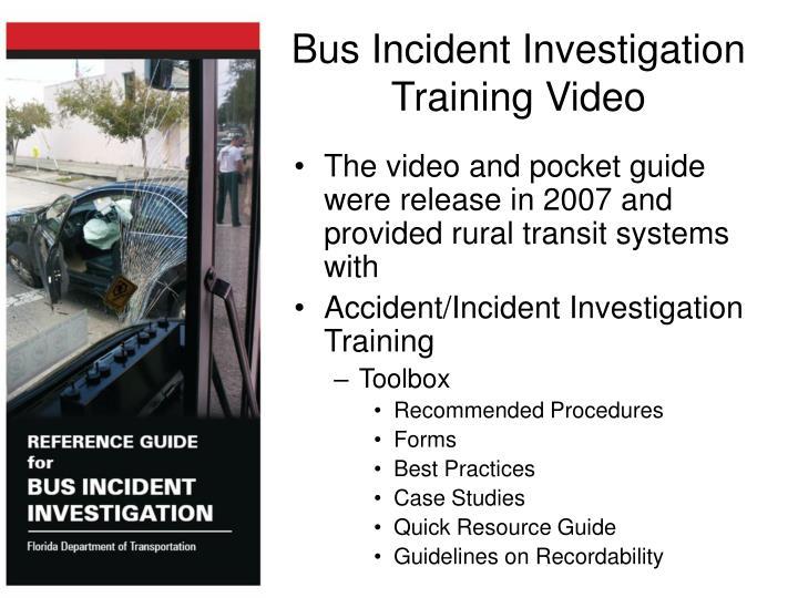 Bus Incident Investigation Training Video