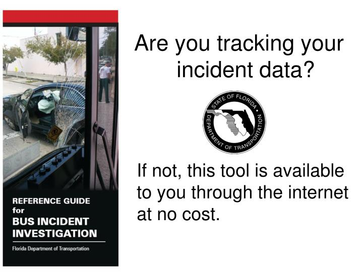 Are you tracking your incident data?