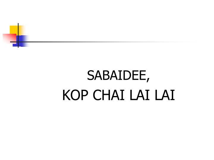 SABAIDEE,