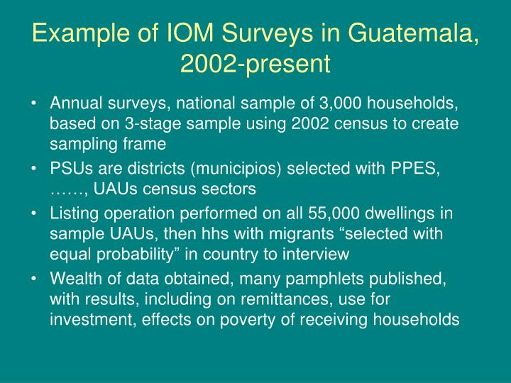 Example of IOM Surveys in Guatemala, 2002-present