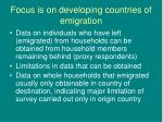 focus is on developing countries of emigration