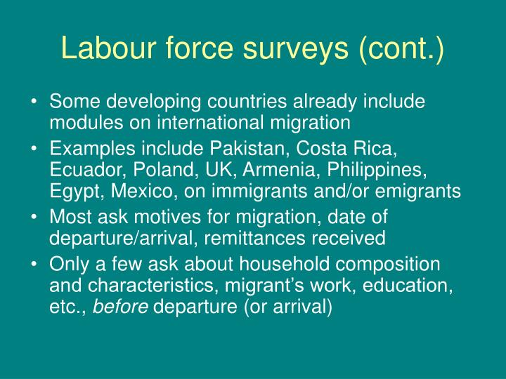 Labour force surveys (cont.)