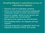 sampling migrants in specialized surveys of international migration