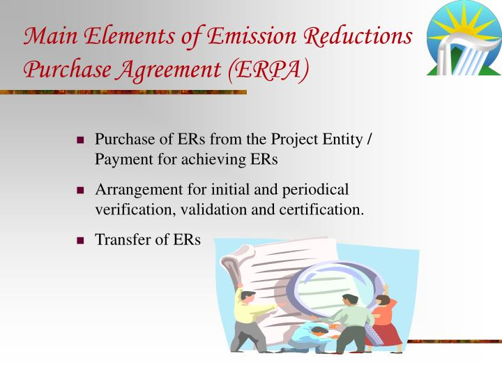Main Elements of Emission Reductions Purchase Agreement (ERPA)