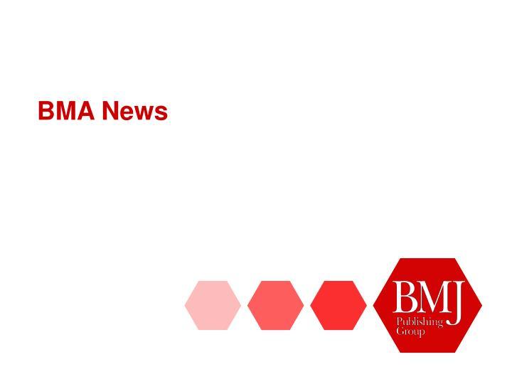 BMA News