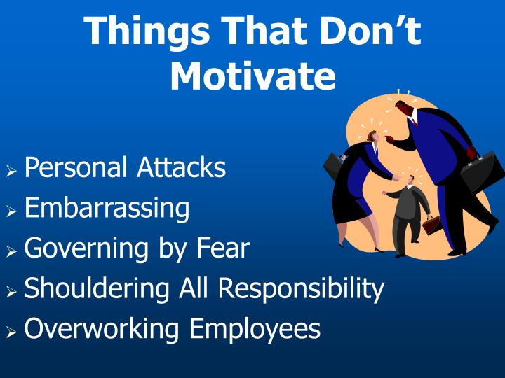 Things That Don't Motivate