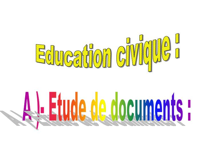 Education civique :