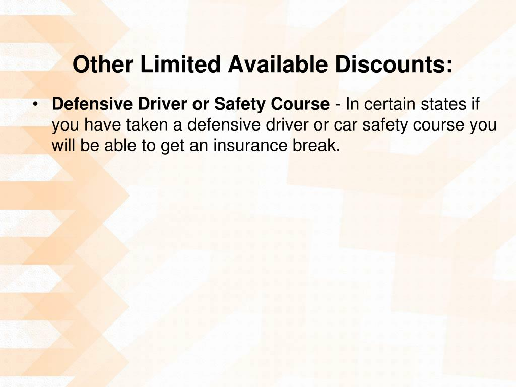 Other Limited Available Discounts: