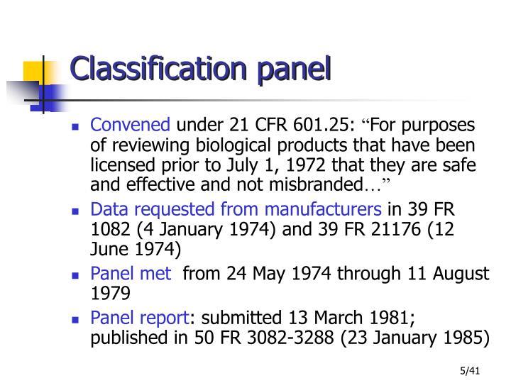 Classification panel