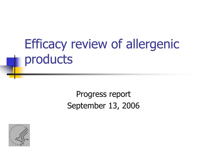 Efficacy review of allergenic products