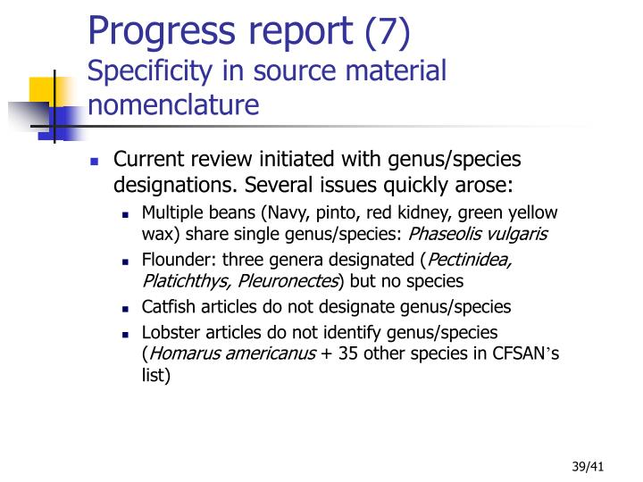 Current review initiated with genus/species designations. Several issues quickly arose:
