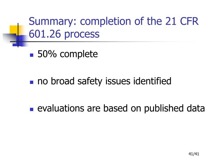 Summary: completion of the 21 CFR 601.26 process