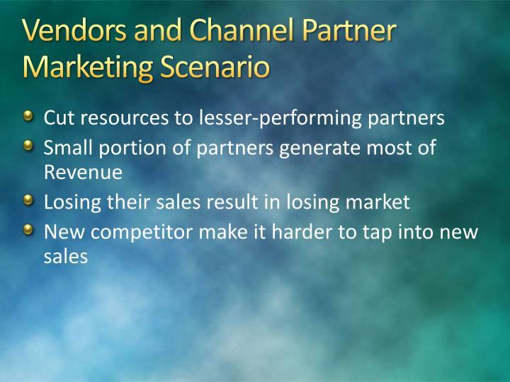 Vendors and Channel Partner Marketing Scenario