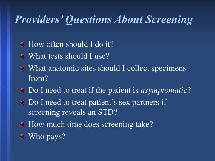 Providers' Questions About Screening