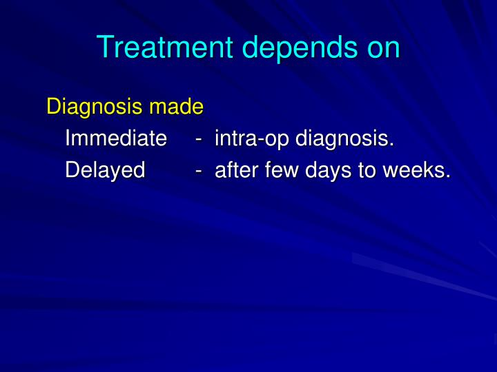 Treatment depends on