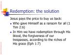 redemption the solution