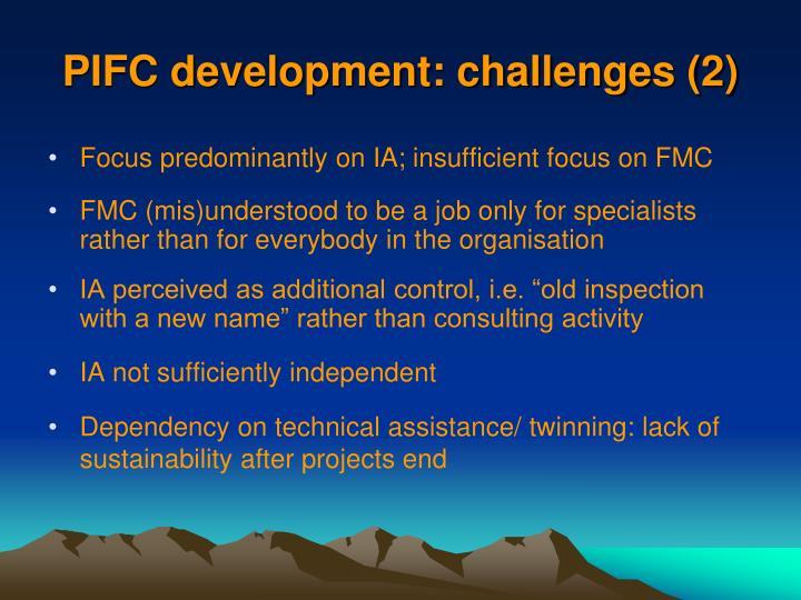 PIFC development: challenges (2)