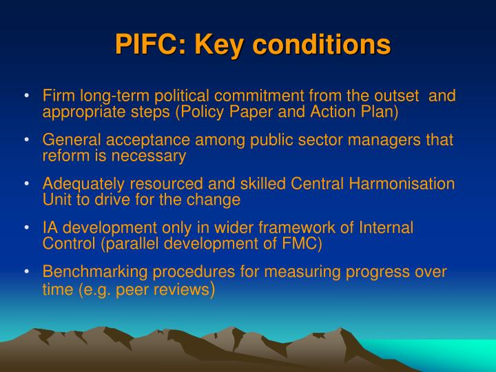PIFC: Key conditions