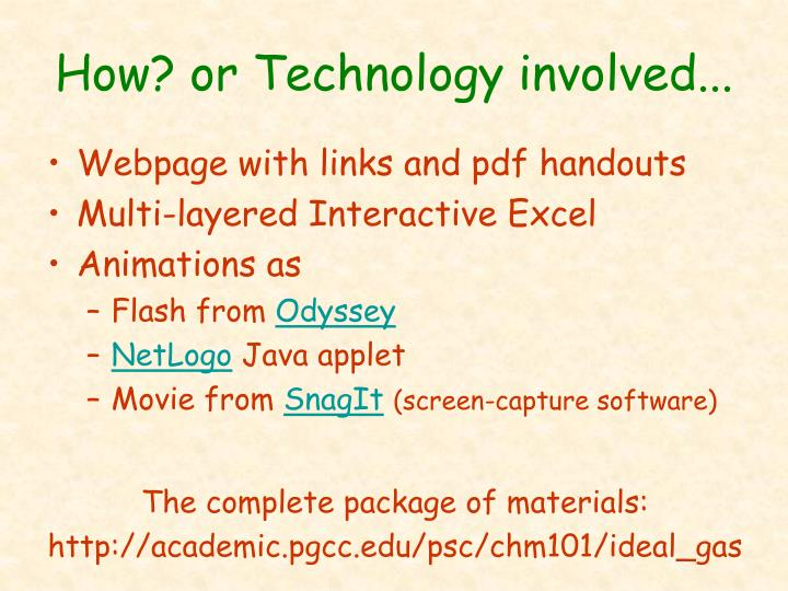 How? or Technology involved...