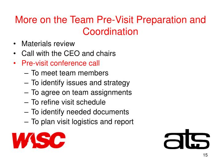 More on the Team Pre-Visit Preparation and Coordination