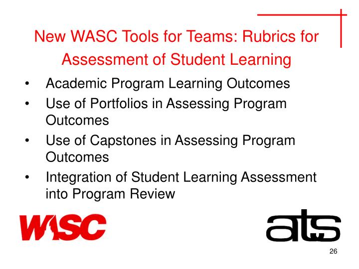 New WASC Tools for Teams: Rubrics for Assessment of Student Learning
