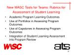 new wasc tools for teams rubrics for assessment of student learning