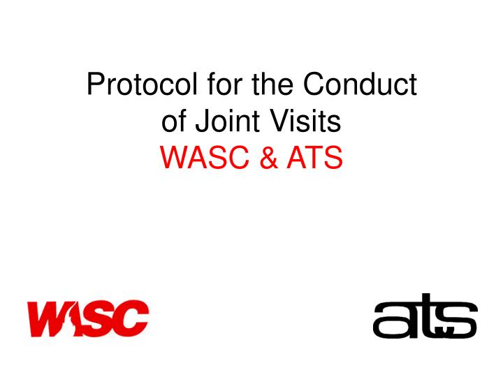 Protocol for the Conduct