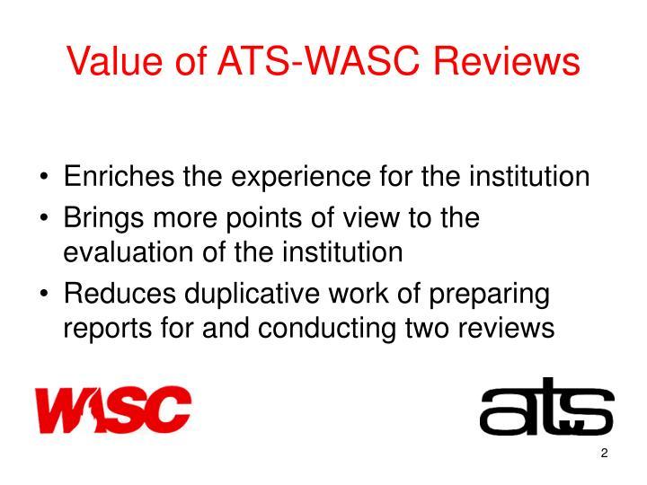 Value of ATS-WASC Reviews