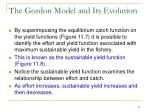 the gordon model and its evolution1