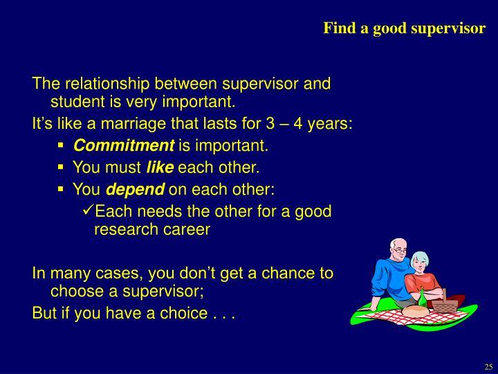 Find a good supervisor