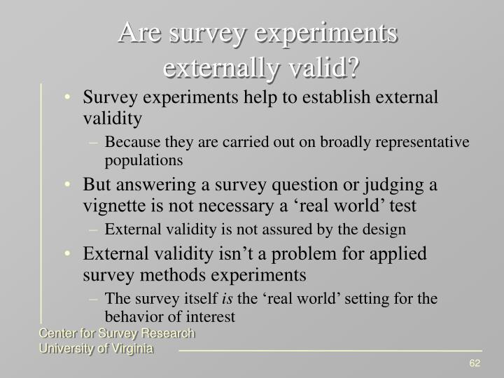 Are survey experiments