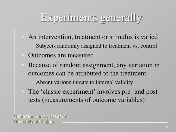 Experiments generally