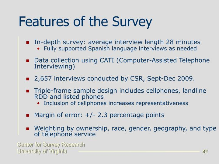 Features of the Survey