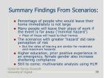 summary findings from scenarios